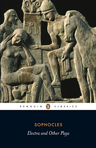 Electra and Other Plays (Penguin Classics) por Sophocles