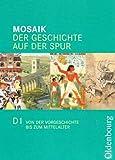 Mosaik - Ausgabe D. Der Geschichte auf der Spur. Für den neuen Kernlehrplan in Nordrhein-Westfalen: Mosaik - Ausgabe D. Der Geschichte auf der Spur. Für den neuen Kernlehrplan...