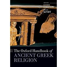 The Oxford Handbook of Ancient Greek Religion (Oxford Handbooks in Classics and Ancient History)