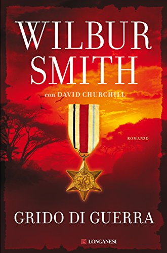 Grido di guerra di [Smith, Wilbur, Churchill, David]