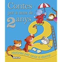 Contes per a nens 2 any (Contes Per A Nens De 2 Anys)