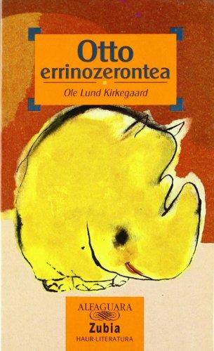 OTTO ERRINOZERONTEA - ZUBIA (Haur-Literatura 10 Urtetik Aur)
