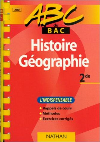 ABC du bac histoire et géographie, niveau seconde