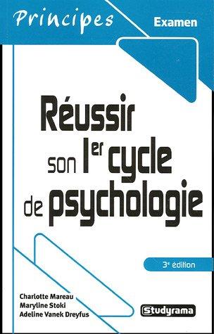Réussir son 1er cycle de psychologie par Charlotte Mareau