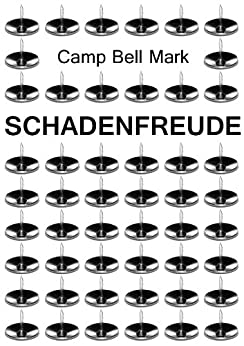 Schadenfreude (English Edition) von [Mark, Camp Bell]