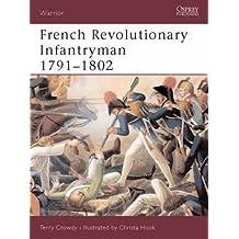 French Revolutionary Infantryman 1791-1802 (Warrior)