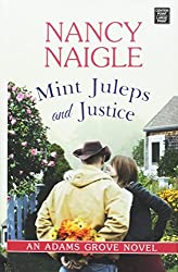 Mint Juleps and Justice (Adam Grove) by Nancy Naigle (2016-07-06)