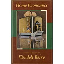 Home Economics by Wendell Berry (1987-06-30)