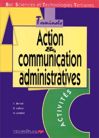 Action et communication administratives : Bac sciences et technologies tertiaires, terminale, activités
