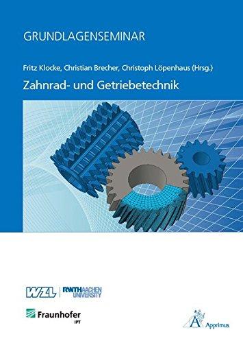 Grundlagenseminar Zahnrad- und Getriebetechnik