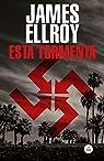 Esta tormenta par Ellroy