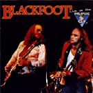 Blackfoot: Live on the King Biscuit Flower Hour by Blackfoot