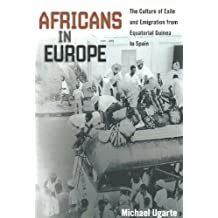 Africans in Europe (Studies of World Migrations)