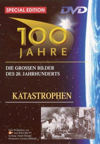 100 Jahre - Katastrophen