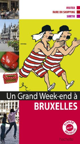 Un grand week-end à Bruxelles par Collectif