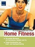 Home-Fitness: Die besten Workouts mit Heimtrainer, Hanteln und Co. Power-Kombination aus Kraft- und Ausdauertraining.