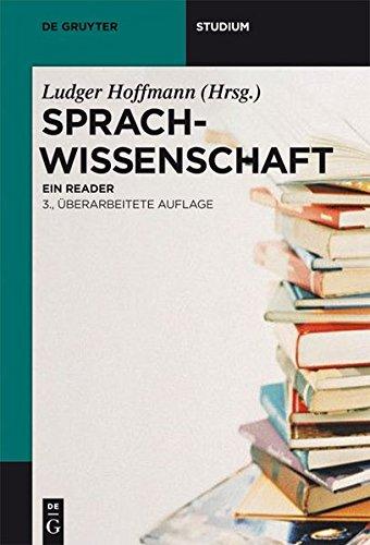 Sprachwissenschaft: Ein Reader (De Gruyter Studium)