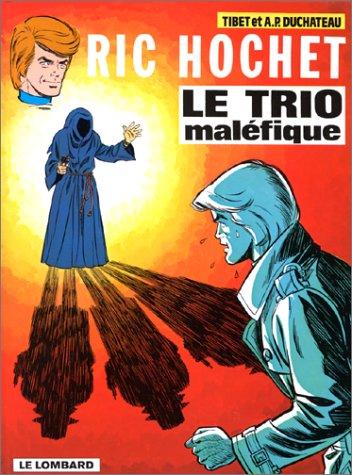 Ric Hochet, tome 22 : Le Trio maléfique