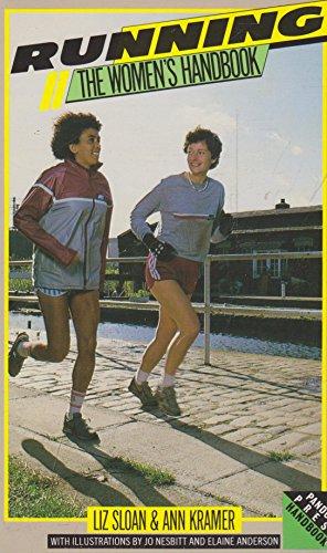 Running: The Women's Handbook (Pandora handbook) por Liz Sloan