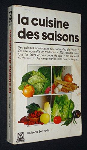 LaCuisine des saisons par Louisette Bertholle