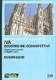 DU168512C00 - CONTABILITA' E SOCIETA' - IVA REGISTRO DEI CORRISPETTIVI MODULI AUTORICALCANTI IN DUPLICE COPIA 12 MESI FORMATO A4 29.7X21