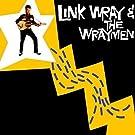 Link Wray & the Wraymen [VINYL]