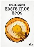 Erste Erde: Epos - Raoul Schrott
