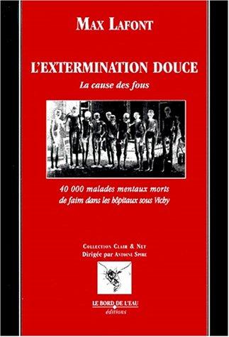 Extermination douce