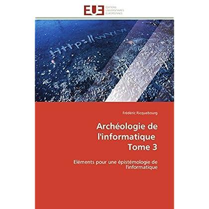Archéologie de l'informatique tome 3