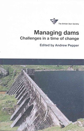 [(Managing Dams : 16th British Dam Society Conference 2010)] [Edited by Andrew Pepper] published on (June, 2010)
