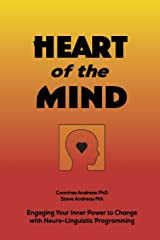 Heart of the Mind: Engaging Your Inner Power to Change with Neuro-Linguistic Programming Taschenbuch