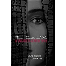 Women's Narrative and Film in 20th Century Spain: Volume 27 (Hispanic Issues)