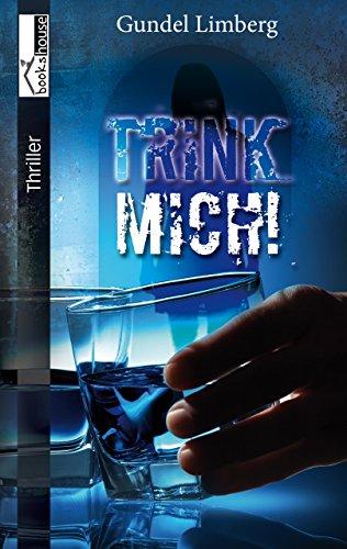 Buchseite und Rezensionen zu 'Trink mich!' von Gundel Limberg
