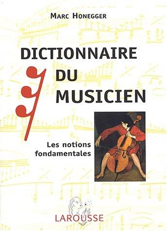 Dictionnaire du Musicien, les notions fondamentales