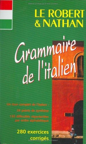 GRAMMAIRE DE L'ITALIEN : 280 Exercices corrigs