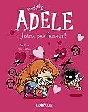 Mortelle Adèle, tome 4 : J'aime pas l'amour...