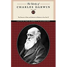 The Works of Charles Darwin, Volume 22: The Descent of Man, and Selection in Relation to Sex (Part Two)