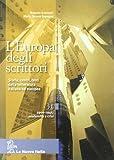 L'Europa degli scrittori. Vol. 3B: 1900-1945 Modernità e crisi. Per le Scuole superiori. Con e-book. Con espansione online