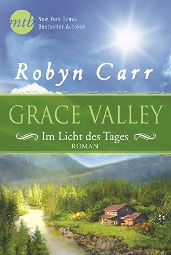 Buchseite und Rezensionen zu 'Grace Valley - Im Licht des Tages' von Robyn Carr