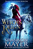 Witch's Reign (Desert Cursed Series Book 1) by Shannon Mayer