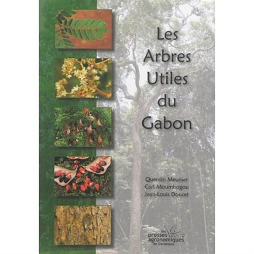 Les arbres utiles du Gabon