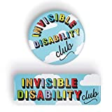 INVISIBLE DISABILITY CLUB rainbow pin badge button - pinback or magnet, different shapes and sizes