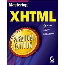Mastering XHTML: Premium Edition