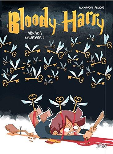 Bloody Harry - Abrada Kadavra par Alexandre Arlène