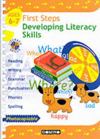First steps : developing literacy skills for 6-7 year olds