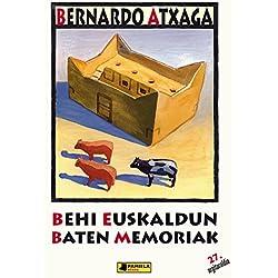 Behi euskaldun baten memoriak: 3 (Gazte Literatura)