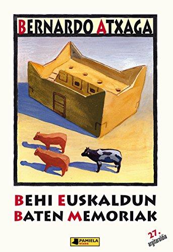 Behi euskaldun baten memoriak (Gazte Literatura) por Bernardo Atxaga