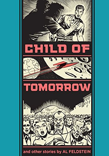 Child of Tomorrow and Other Stories (The EC Comics Library) (English Edition)