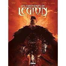 Les chroniques de Légion, Tome 1 :