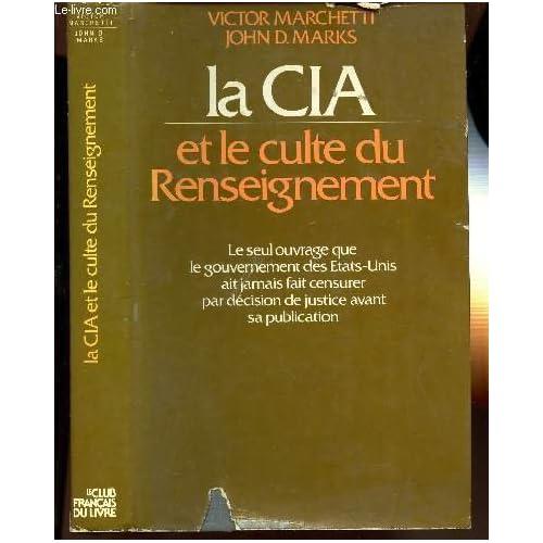 La CIA et le culte du renseignement